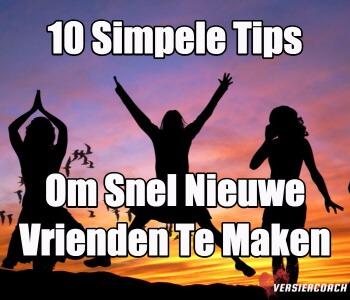 10 simpele tips om snel nieuwe vrienden te maken