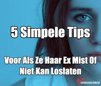 tips voor als ze haar ex mist